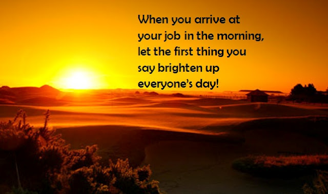 Good Morning Have A Great Day At Work : Have a great day at work quotes